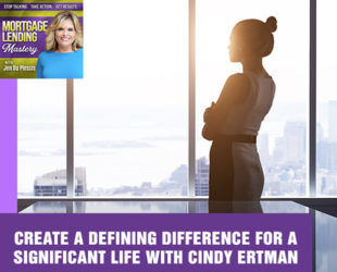 Create A Defining Difference For A Significant Life With Cindy Ertman